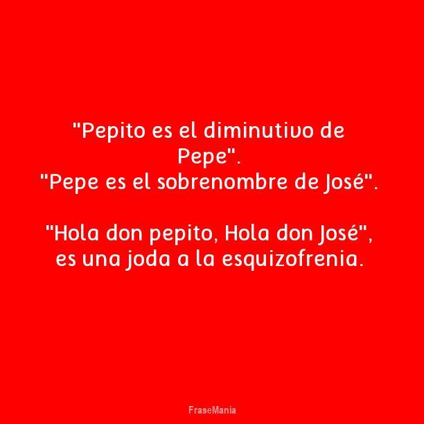 Don Jose, Pepe Y Pepito