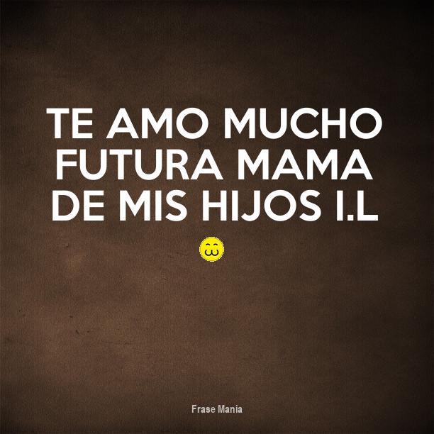 Cartel Para Te Amo Mucho Futura Mama De Mis Hijos Il 3