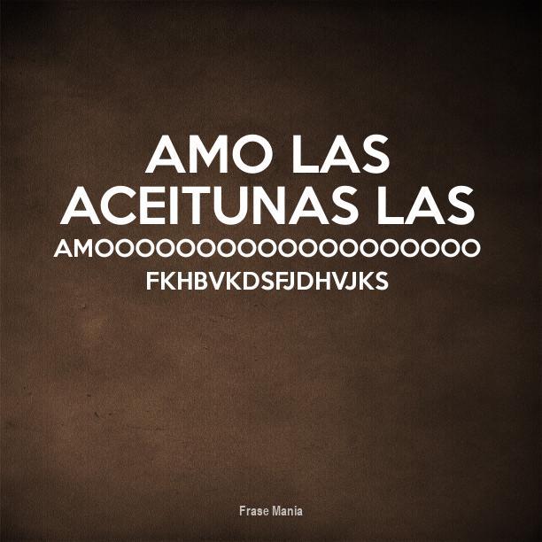 Cartel Para Amo Las Aceitunas Las Amooooooooooooooooooo