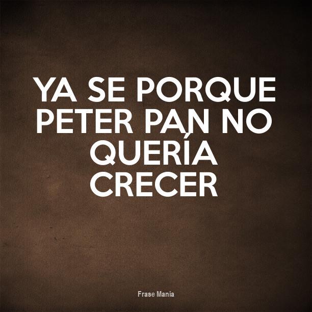 Cartel Para Ya Se Porque Peter Pan No Quería Crecer