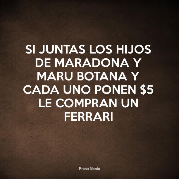 Cartel Para Si Juntas Los Hijos De Maradona Y Maru Botana Y