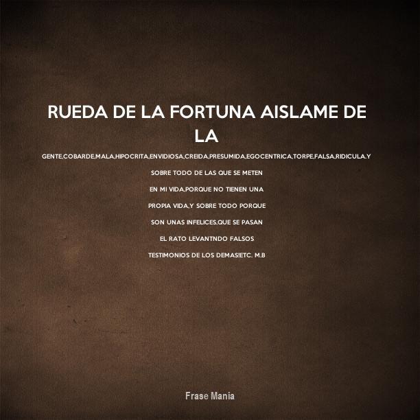 Cartel Para Rueda De La Fortuna Aislame De La Gentecobardemala
