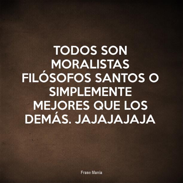 Cartel Para Todos Son Moralistas Filósofos Santos O